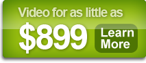Video for as little as $899